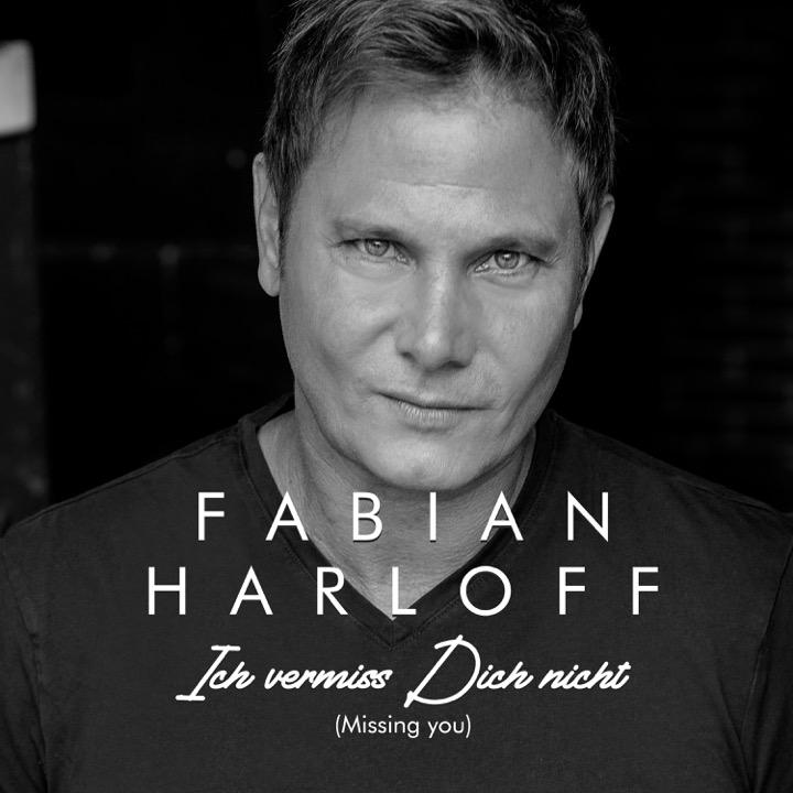 Fabian Harloff - Ich vermiss dich nicht