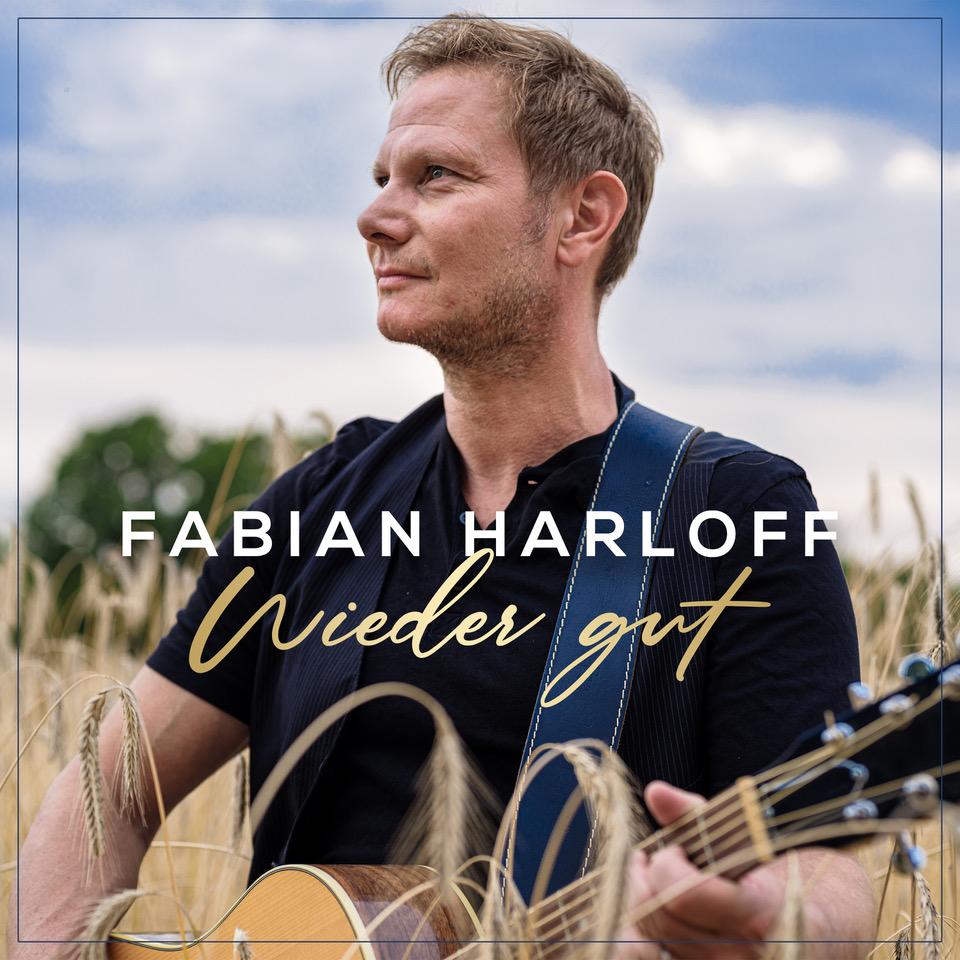Fabian Harloff - Wieder gut